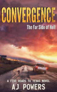 Convergence A Five Roads To Texas Novel by AJ Powers