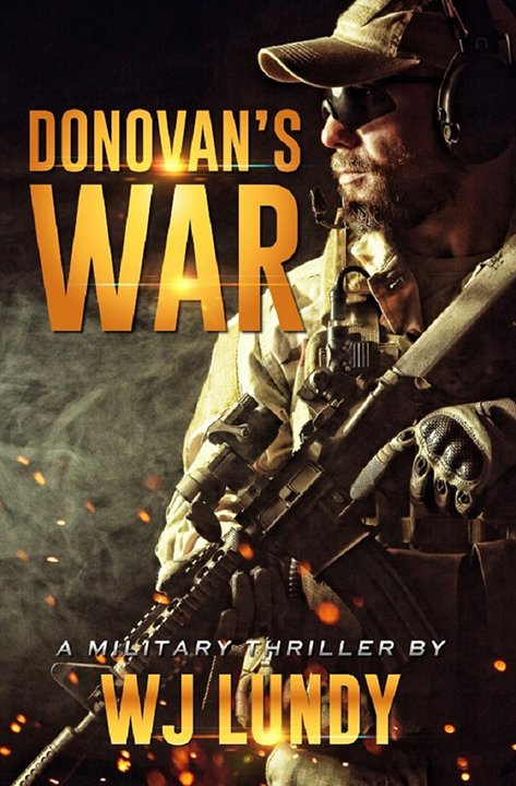 Donovan's War by WJ Lundy