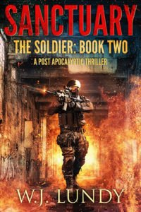 Sanctuary, The Soldier Book 2 by WJ Lundy