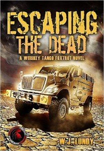 WJ Lundy - Escaping The Dead: WTF Book 1