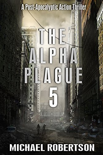 The Alpha Plague 5