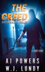 The Creed by AJ Powers And WJ Lundy | Post Apocalyptic Fiction